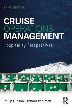 Cruise Operations Management: Hospitality Perspectives, 3rd Edition (Paperback) book cover