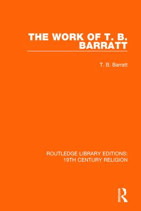 The Work of T. B. Barratt: 1st Edition (Paperback) book cover