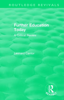 Routledge Revivals: Further Education Today (1979): A Critical Review, 1st Edition (Hardback) book cover