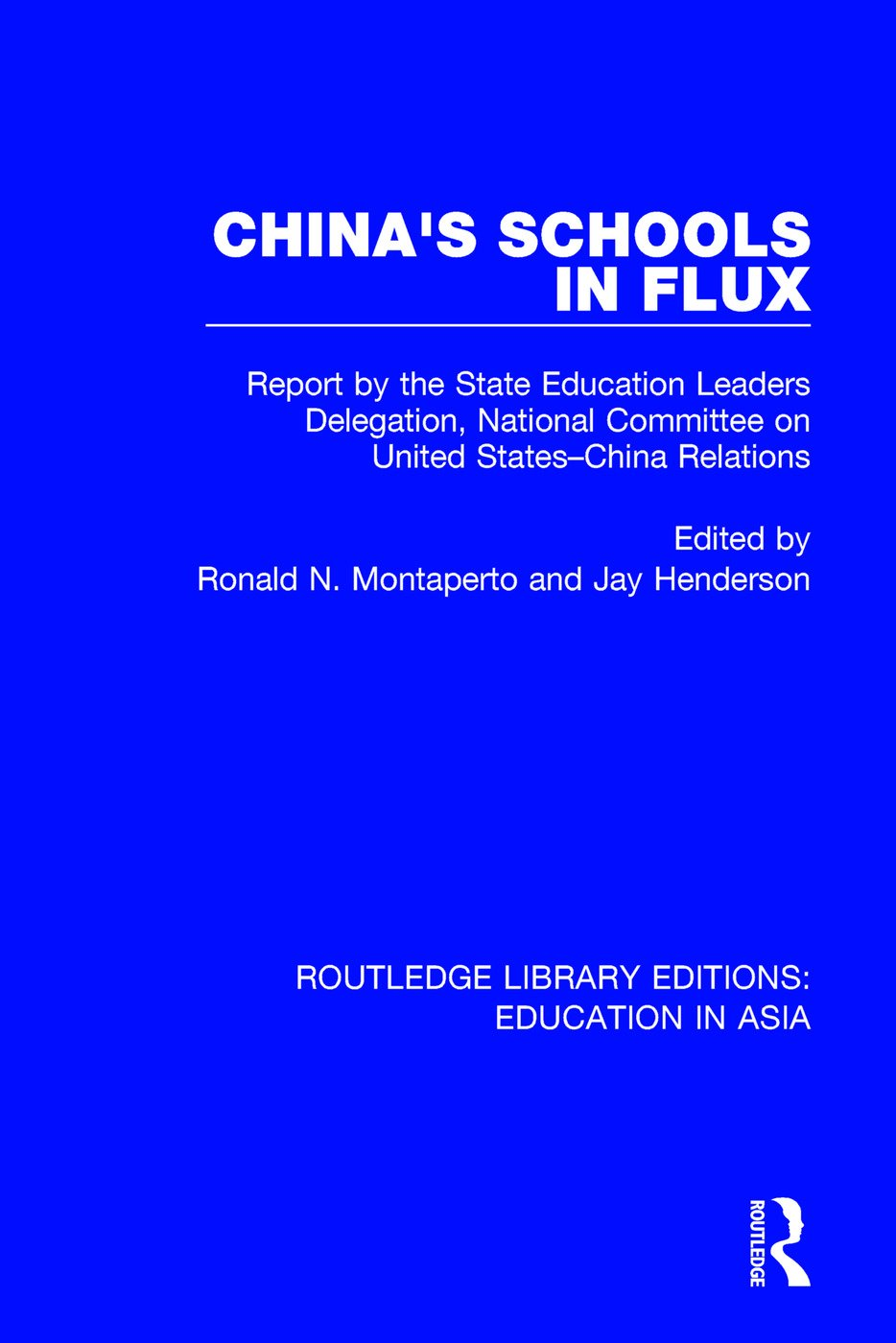 China's Schools in Flux: Report by the State Education Leaders Delegation, National Committee on United States-China Relations book cover