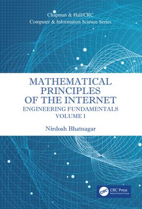 Mathematical Principles of the Internet, Volume 1: Engineering book cover