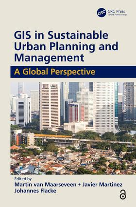 GIS in Sustainable Urban Planning and Management (Open Access): A Global Perspective, 1st Edition (Hardback) book cover