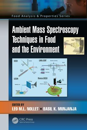 Ambient Mass Spectroscopy Techniques in Food and the Environment book cover