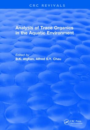 Analysis of Trace Organics in the Aquatic Environment: 1st Edition (Hardback) book cover
