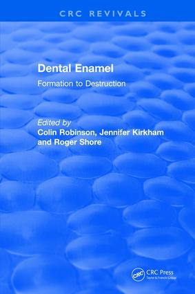 Dental Enamel Formation to Destruction book cover