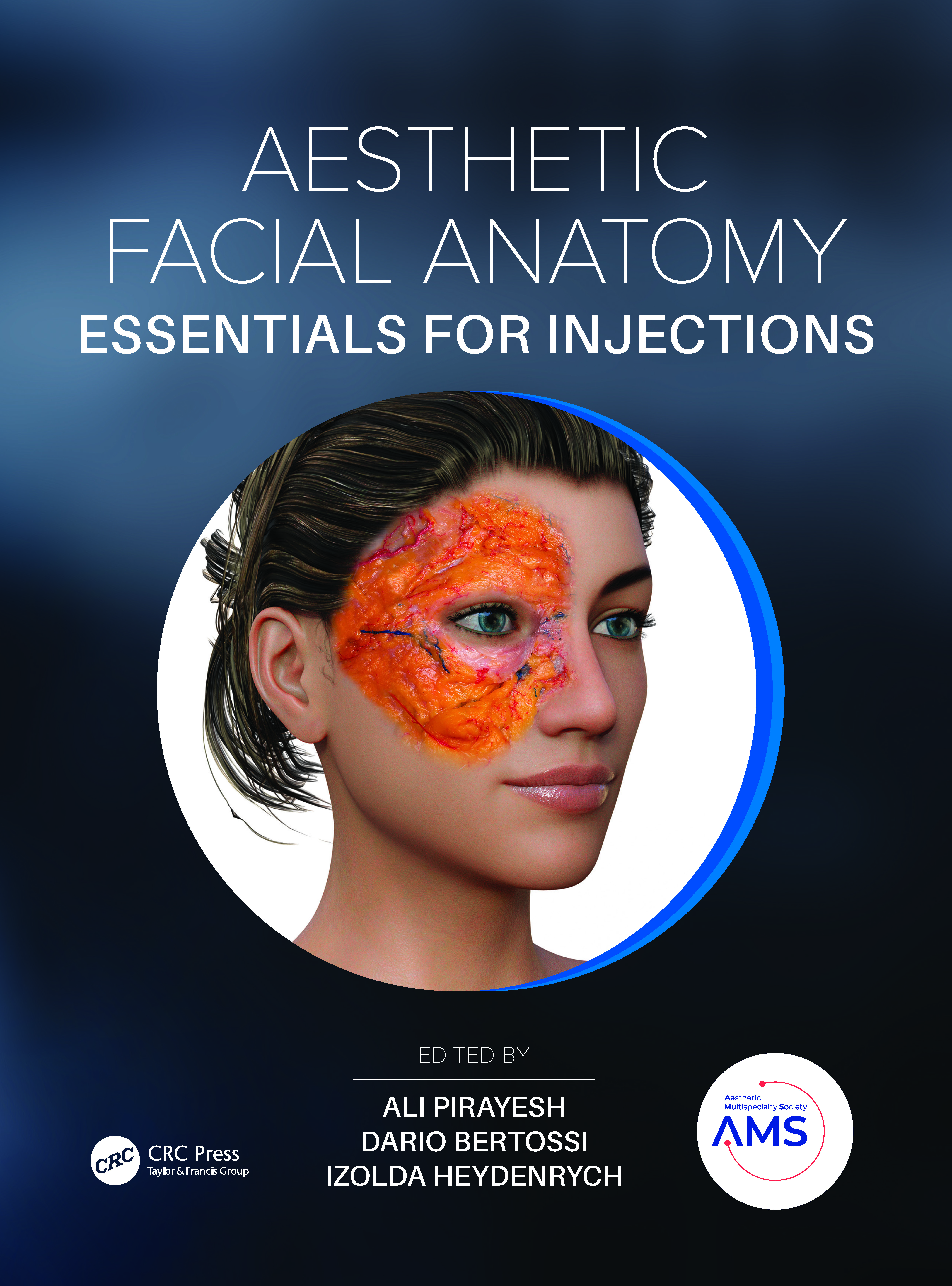 Aesthetic Facial Anatomy Essentials for Injections: 1st Edition (Hardback) book cover