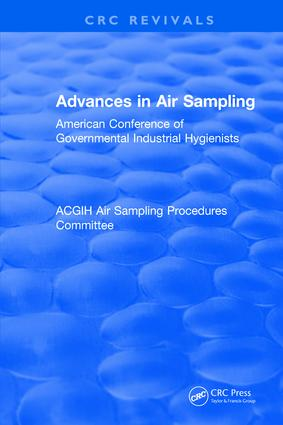 Advances In Air Sampling: American Conference of Governmental Industrial Hygienists, 1st Edition (Hardback) book cover