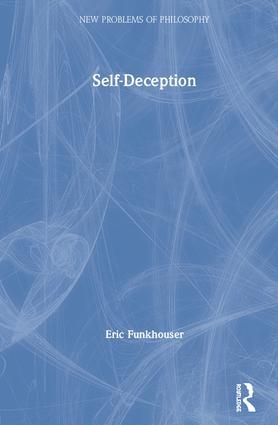 Self-Deception: 1st Edition (Hardback) book cover