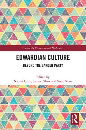 Edwardian Culture: Beyond the Garden Party (Hardback) book cover