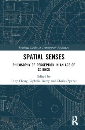 Spatial Senses: Philosophy of Perception in an Age of Science, 1st Edition (Hardback) book cover
