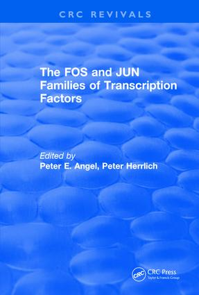 The FOS and JUN Families of Transcription Factors: 1st Edition (Hardback) book cover