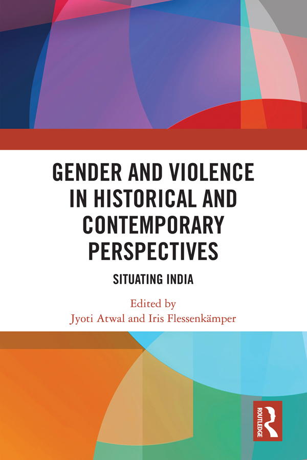 Gender and Violence in Historical and Contemporary Perspectives: Situating India book cover