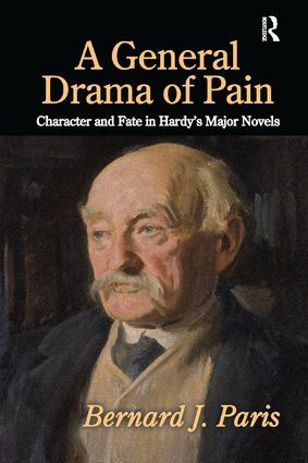A General Drama of Pain: Character and Fate in Hardy's Major Novels, 1st Edition (Paperback) book cover