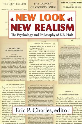 A New Look at New Realism: The Psychology and Philosophy of E. B. Holt, 1st Edition (Paperback) book cover
