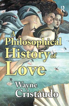 A Philosophical History of Love: 1st Edition (e-Book) book cover