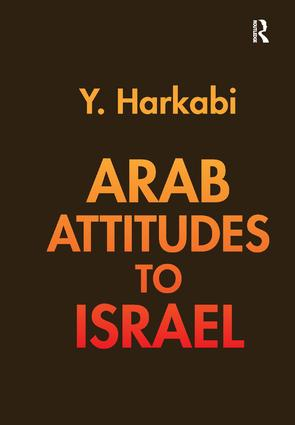 Arab Attitudes to Israel: 1st Edition (e-Book) book cover