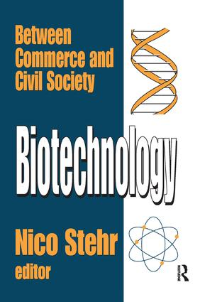 Biotechnology: Between Commerce and Civil Society, 1st Edition (Paperback) book cover
