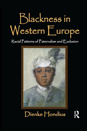 Blackness in Western Europe: Racial Patterns of Paternalism and Exclusion, 1st Edition (Paperback) book cover