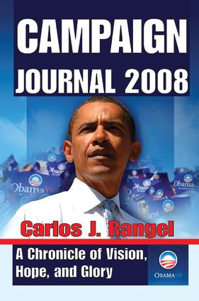 Campaign Journal 2008: A Chronicle of Vision, Hope, and Glory book cover