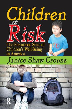 Children at Risk: The Precarious State of Children's Well-being in America, 1st Edition (Paperback) book cover