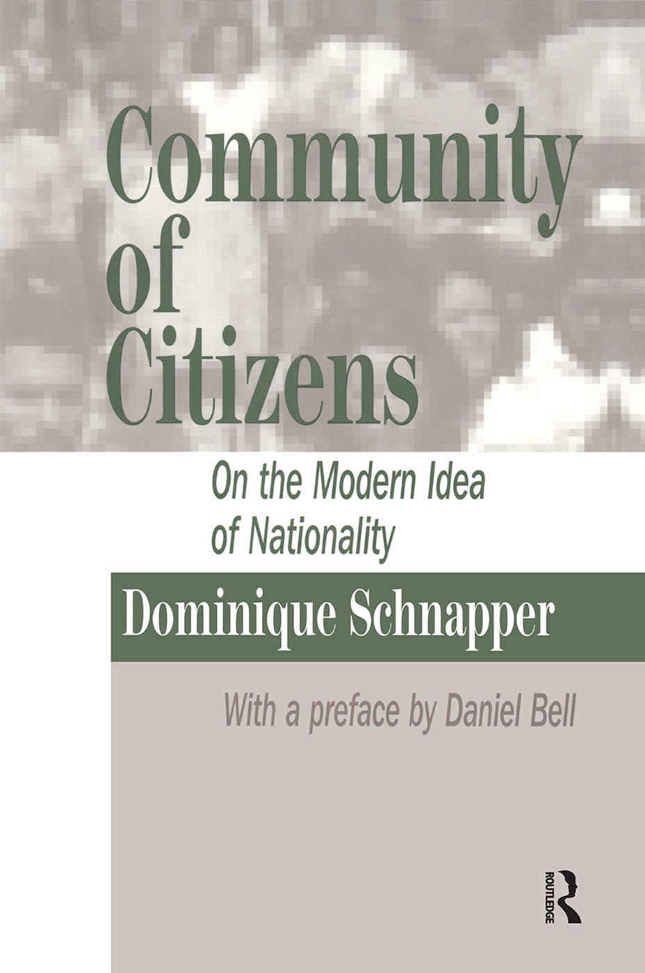 Community of Citizens: On the Modern Idea of Nationality, 1st Edition (Paperback) book cover