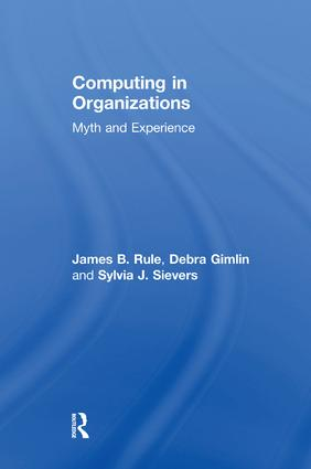 Computing in Organizations: Myth and Experience, 1st Edition (Paperback) book cover