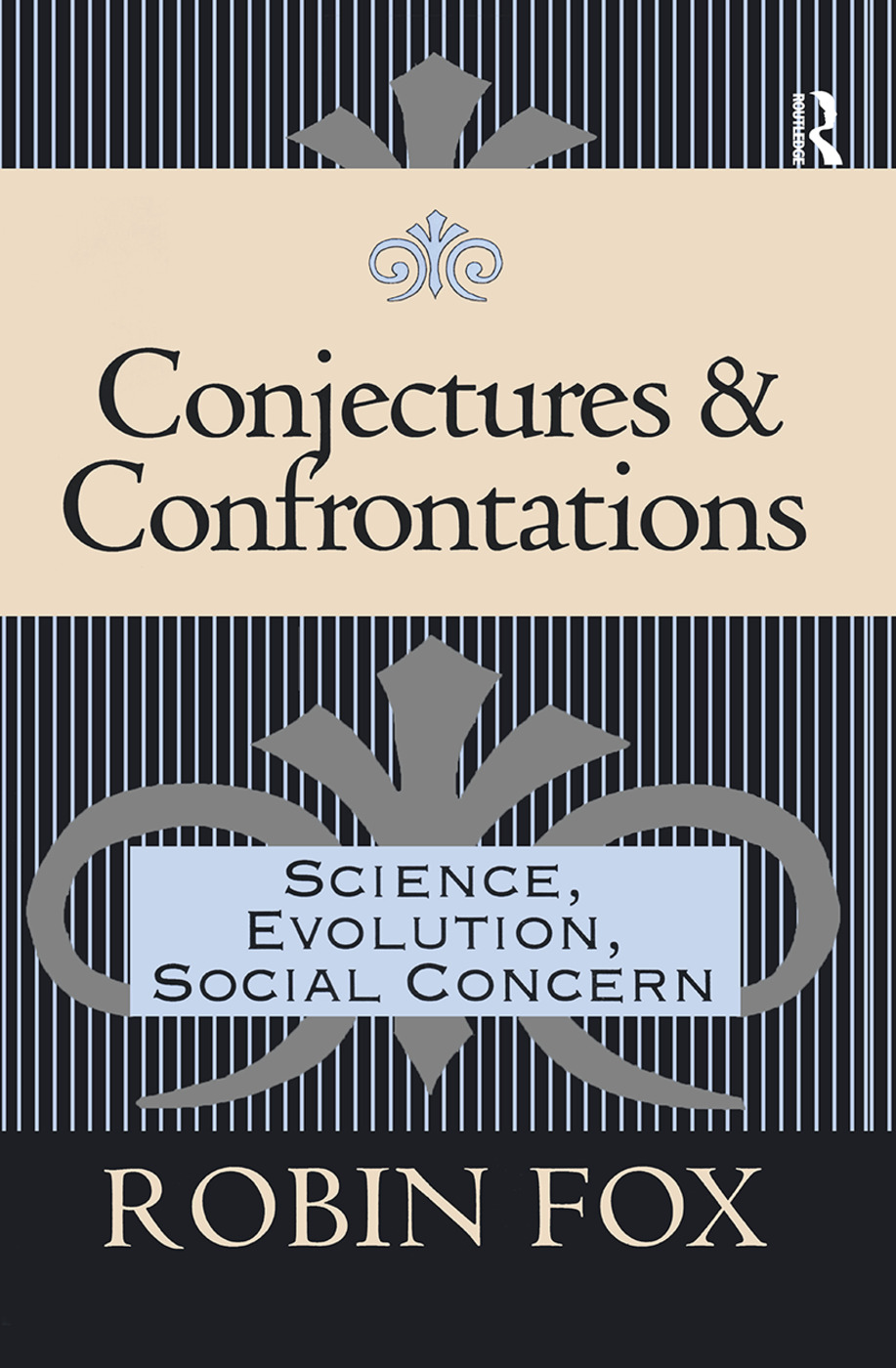 Conjectures and Confrontations: Science, Evolution, Social Concern, 1st Edition (Paperback) book cover
