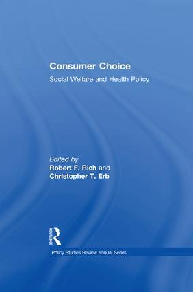 Consumer Choice: Social Welfare and Health Policy, 1st Edition (Paperback) book cover