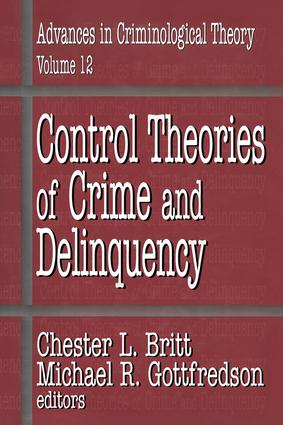 Control Theories of Crime and Delinquency: 1st Edition (Paperback) book cover