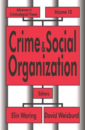 Crime and Social Organization: 1st Edition (Paperback) book cover