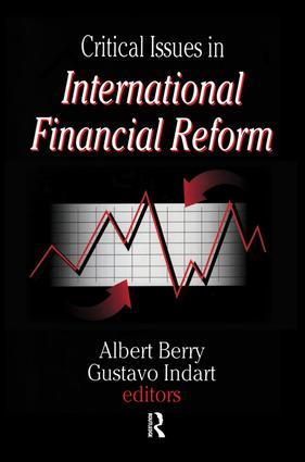 Critical Issues in International Financial Reform: 1st Edition (Paperback) book cover