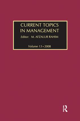 Current Topics in Management: Volume 13, Global Perspectives on Strategy, Behavior, and Performance, 1st Edition (Paperback) book cover