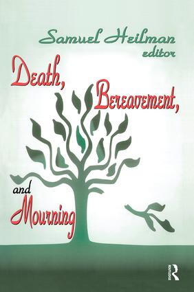 Death, Bereavement, and Mourning: 1st Edition (Paperback) book cover