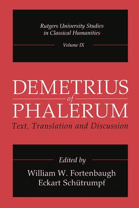 Demetrius of Phalerum: Text, Translation and Discussion, 1st Edition (Paperback) book cover
