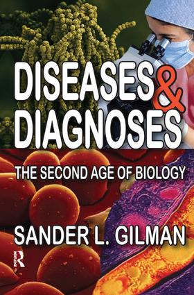 Diseases and Diagnoses: The Second Age of Biology, 1st Edition (Paperback) book cover
