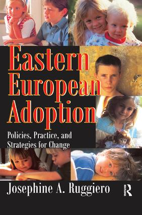 Eastern European Adoption: Policies, Practice, and Strategies for Change, 1st Edition (Paperback) book cover