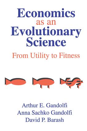 Economics as an Evolutionary Science: From Utility to Fitness, 1st Edition (Paperback) book cover