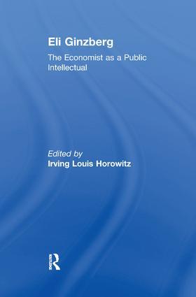 Eli Ginzberg: The Economist as a Public Intellectual book cover