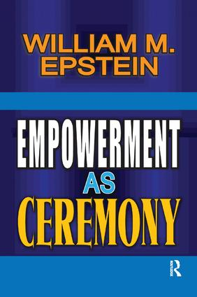 Empowerment as Ceremony: 1st Edition (Paperback) book cover