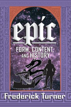 Epic: Form, Content, and History, 1st Edition (Paperback) book cover