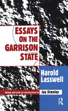 Essays on the Garrison State: 1st Edition (Paperback) book cover