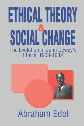 Ethical Theory and Social Change: 1st Edition (Paperback) book cover