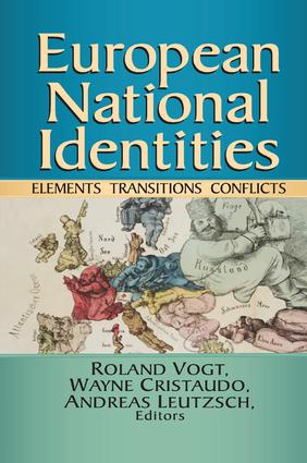 European National Identities: Elements, Transitions, Conflicts, 1st Edition (Paperback) book cover