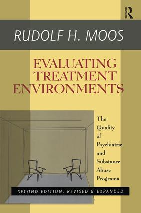 Evaluating Treatment Environments: The Quality of Psychiatric and Substance Abuse Programs, 2nd Edition (Paperback) book cover