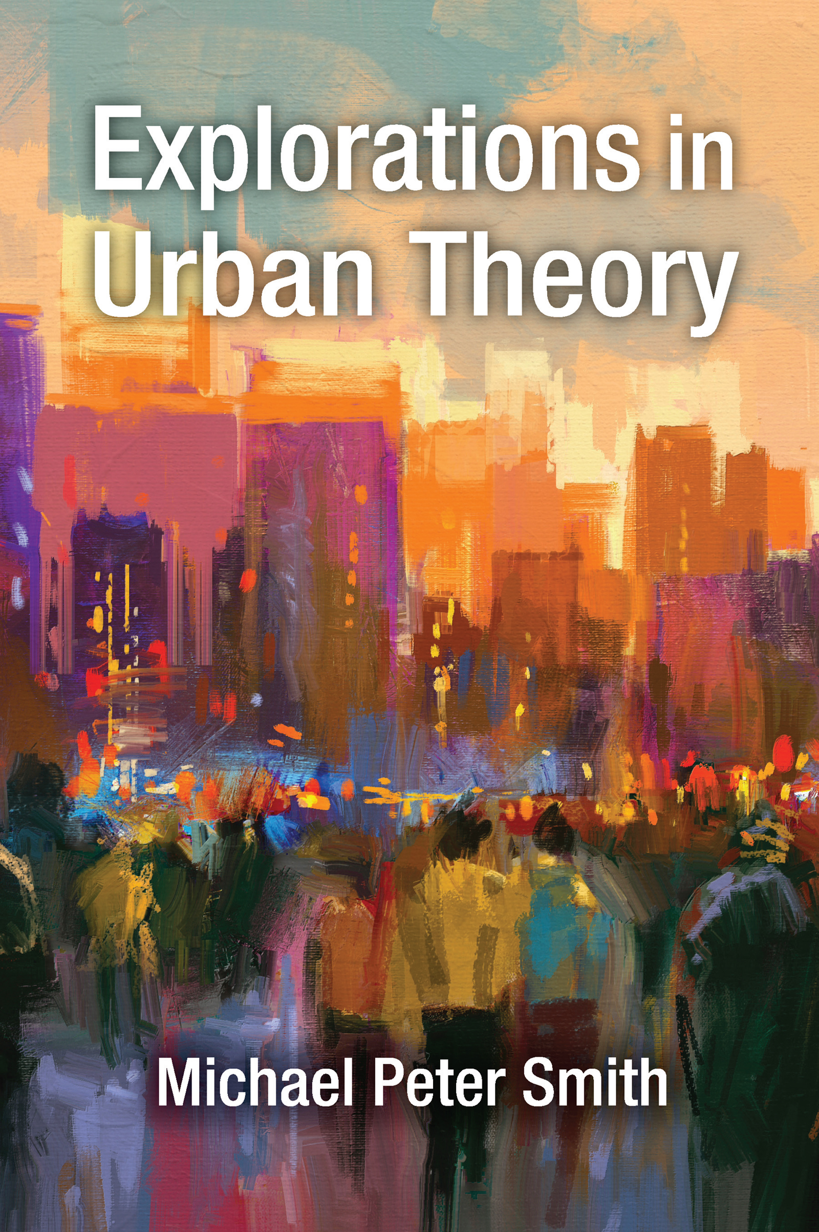 Explorations in Urban Theory: 1st Edition (Paperback) book cover