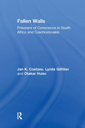 Fallen Walls: Prisoners of Conscience in South Africa and Czechoslovakia, 1st Edition (Paperback) book cover