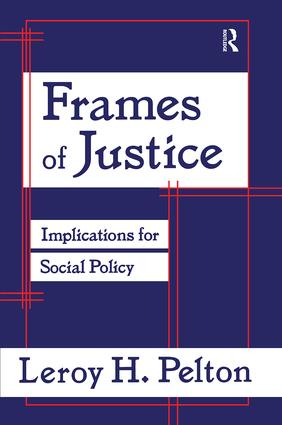 Frames of Justice: Implications for Social Policy, 1st Edition (Paperback) book cover