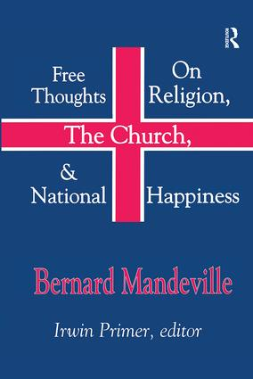 Free Thoughts on Religion, the Church, and National Happiness: 1st Edition (Paperback) book cover