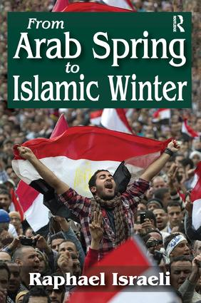 From Arab Spring to Islamic Winter: 1st Edition (Paperback) book cover