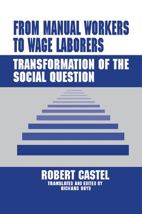 From Manual Workers to Wage Laborers: Transformation of the Social Question book cover
